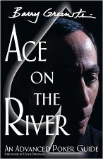Barry Greenstein Ace on the River
