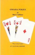 Bob Ciaffone Omaha Poker