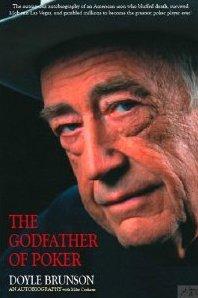 Doyle Brunson The Godfather of Poker