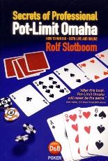 Rolf Slotboom Secrets of Professional Pot Limit Omaha